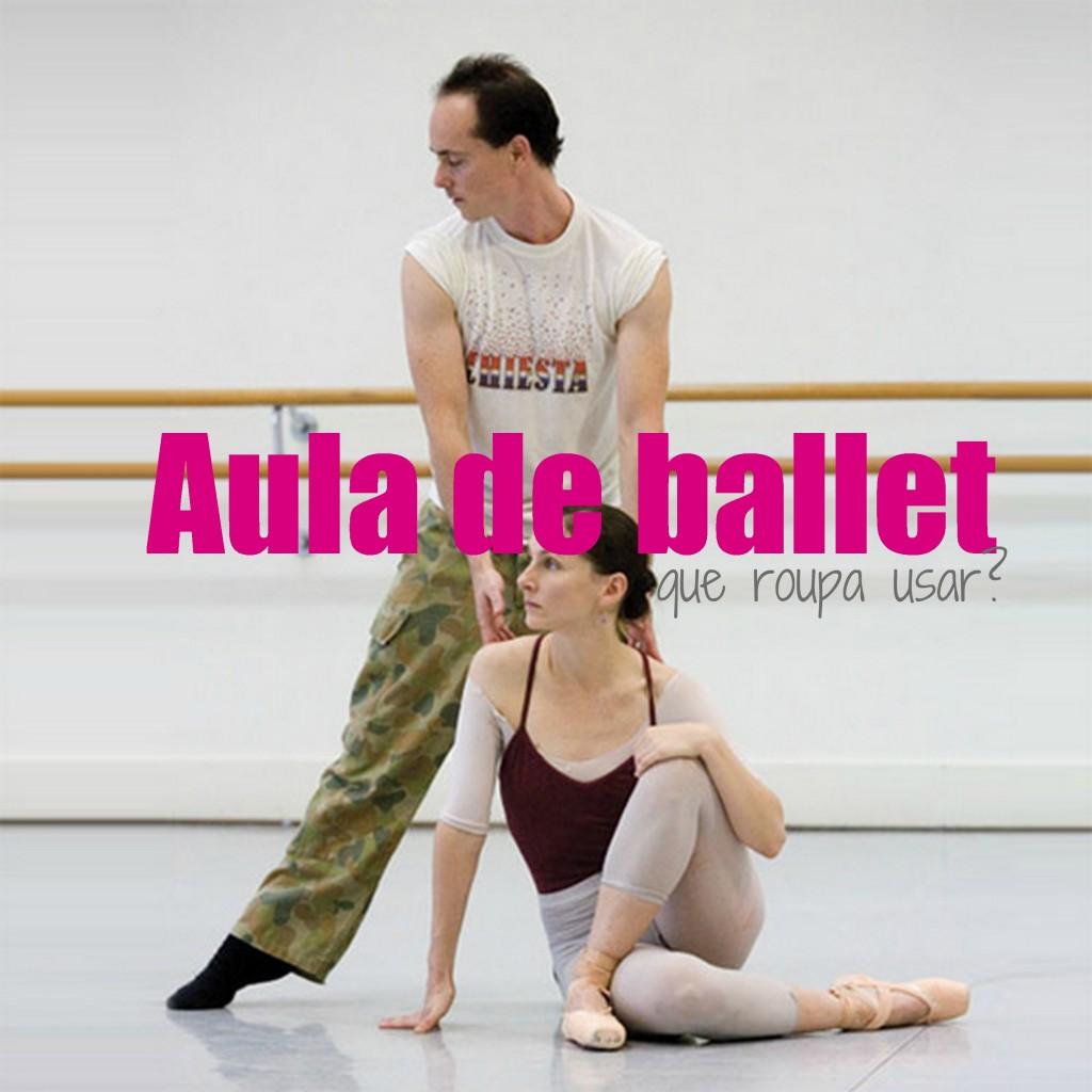 0fe3d0465f Aula de ballet  o que usar