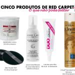 5 produtos de beleza que não faltam no red carpet.