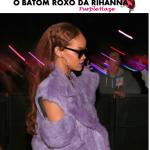 O batom roxo da Rihanna.